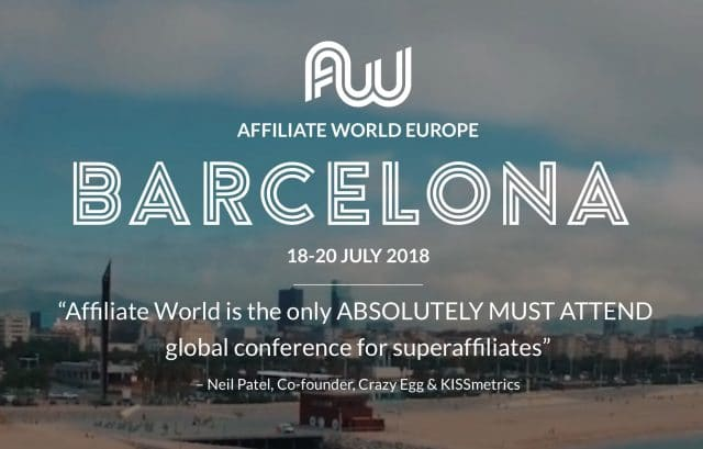 Get a Free Ticket to Affiliate World Europe (Barcelona)!